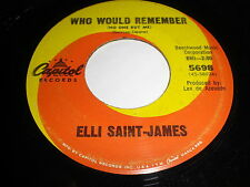 Elli Saint-James: Who Would Remember / Wish Me A Rainbow 45
