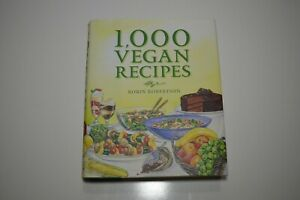 1000 Vegan Recipes by Robin Robertson Ships Fast