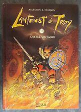 *** LANFEUST DE TROY tome 3 EO Castel Or-Azur ***