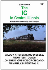 SS1 The IC in Central Illinois by John Szwajkart  - A Slide Show - Unrated