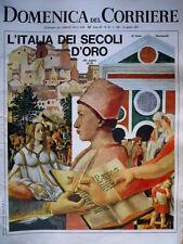 Domenica del Corriere 34 1967 Italia dei secoli d'oro.Ombra di Papa Giovanni C49