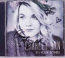 CHARLEY ANN To Your Bones CD 2015 SIGNIERT Unterschrift Voice Of Germany * RAR