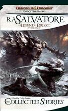 The Collected Stories : The Legend of Drizzt by R. A. Salvatore (2011,...