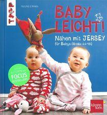 Pauline Dohmen: Nähen mit Jersey für Babys -babyleicht- Handbuch/Schnittmuster