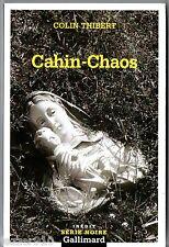 SERIE NOIRE n°2728 ¤ COLIN THIBERT ¤ CAHIN-CHAOS ¤ EO 2005 GALLIMARD