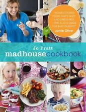 The Madhouse Cookbook : Delicious Recipes for the Busy Family Kitchen by Jo' Pra