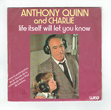"""Anthony QUINN And CHARLIE Chorale St-Paul LONDRES Vinyle 45T 7"""" LIFE ITSELF WILL"""