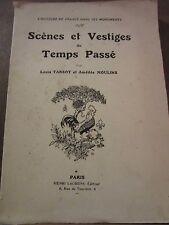 Louis Tarsot & Amédée Moulins: Scènes et Vestiges du Temps Passé/ Henri Laurens