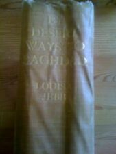 From Desert Ways To Baghdad Louisa Jebb Scarce 1908 First Edition