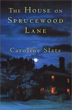 The House on Sprucewood Lane by Caroline Slate Hardcover Buy2BooksGet1Free