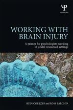 Working with Brain Injury: A Primer for Psychologists Working in Under-Resourced