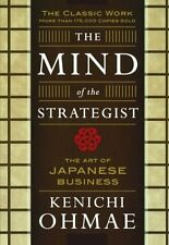 The Mind of the Strategist:The Art of Japanese Business, Kenichi Ohmae Paperback