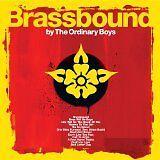 ORDINARY BOYS (THE) - Brassbound - CD Album