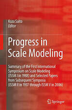 Progress in Scale Modeling: Summary of the First International Symposium on Scal