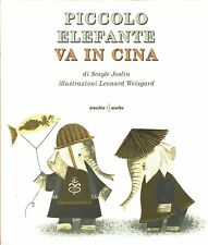 Joslin:piccolo elefante va in Cina ill.da Weisgard ed.Orecc NUOVO sconto 50% B19