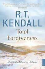 Total Forgiveness: Achieving God's Greatest Challenge by R.T. Kendall   Paperbac