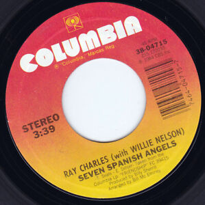 """RAY CHARLES & WILLIE NELSON - Seven Spanish Angels  7"""" 45"""