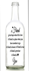Vinyl Decal Sticker for Wine bottle A friend gives hope when life