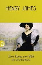 Eine Dame von Welt von Henry James (2016, Gebundene Ausgabe)