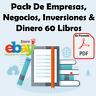 Pack De Empresas, Negocios, Inversiones & Dinero 60 Libros Digitales