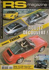 RS MAGAZINE 14 DOSSIER TARGA 911 964 993 PORSCHE 944 S2 BOXSTER 2.7 & 3.2 911 S