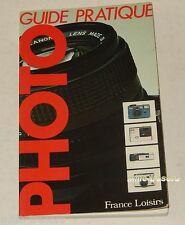 GUIDE PRATIQUE PHOTO 1983 FRANCE LOISIRS DAGUERRE KODAK ROLLEIFLEX + 120 pages