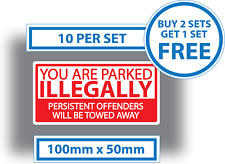 10 X Illegal Parking Stickers Towed Wheel Clamped Warning 100mm x 50mm Vinyl