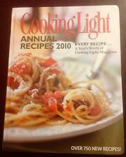 Cooking Light Annual Recipes 2010 : Every Recipe A Year's Worth of Cooking Light