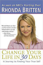 Change Your Life in 30 Days: A Journey to Finding Your True Self-ExLibrary