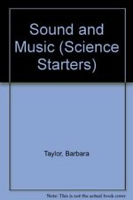 Sound and Music (Science Starters)-Barbara Taylor