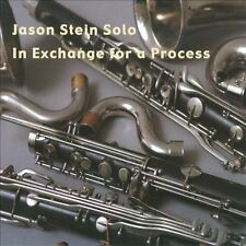 JASON STEIN (BASS CLARINET) - SOLO: IN EXCHANGE FOR A PROCESS NEW CD