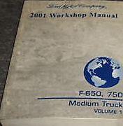 2001 Ford F-650 F650 F 750 Medium Truck Service Shop Repair Manual VOLUME 1 ONLY