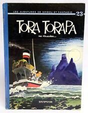 SPIROU ET FANTASIO 23 : Tora Torapa / EO 1973 (dos rond) / Fournier