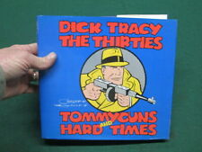 Dick Tracy: The Thirties : Tommyguns and Hard Times by Gould, Chester