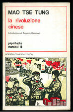MAO TSE TUNG LA RIVOLUZIONE CINESE NEWTON COMPTON 1974 PAPERBACKS MARXISTI 18