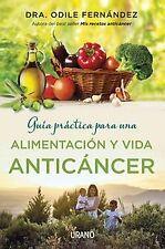 Guía práctica para una alimentación y vida anticáncer. NUEVO. Envío URGENTE
