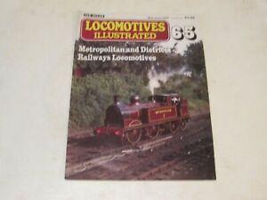 LOCOMOTIVE ILLUSTRATED No.65 METROPOLITAN AND DISTRICT RAILWAY LOCOMOTIVES