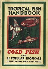 1953 Tropical Fish Handbook Goldfish Turtles Aquarium Accessories Illustrated