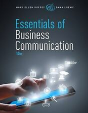 Essentials of Business Communication by Dana Loewy and Mary Ellen Guffey...