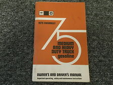 1975 Chevy PS CE CS TE ME HE JE 40-45 50 60 65 70 75 Gasoline Truck Owner Manual