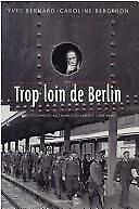 Trop loin de Berlin: Des prisonniers allemands au Canada,1939-1946-ExLibrary