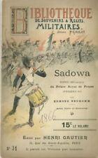 BIBLIOTHEQUE DE SOUVENIRS ET RECITS MILITAIRES N° 31 : SADOWA - PRUSSE 1866