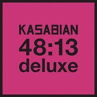 Kasabian - 48:13: Deluxe [New CD] Deluxe Ed, UK - Import