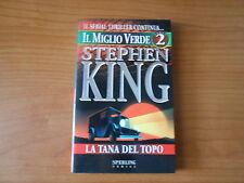STEPHEN KING - LA TANA DEL TOPO - IL MIGLIO VERDE n.2 - sc.75