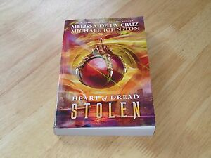 Heart of Dread: Stolen 2 by Michael Johnston and Melissa De la Cruz