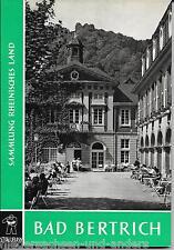 Bad Bertrich Sammlung Rheinisches Land Band Nr. 6 Verlag Stollfuss Bonn