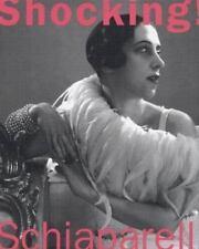 Shocking! The Art and Fashion of Elsa Schiaparelli by Blum, Dilys E.