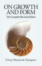 Dover Books on Biology: On Growth and Form : The Complete Revised Edition by...
