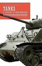 Tanks: A Century of Tank Warfare (Casemate Short History), , Cansiere, Romain, G
