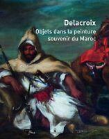 Delacroix - Objets dans la peinture, souvenir du Maroc -Le Passage